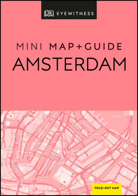 Paperback cover of DK Eyewitness Amsterdam Mini Map and Guide