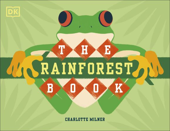 Hardback cover of The Rainforest Book