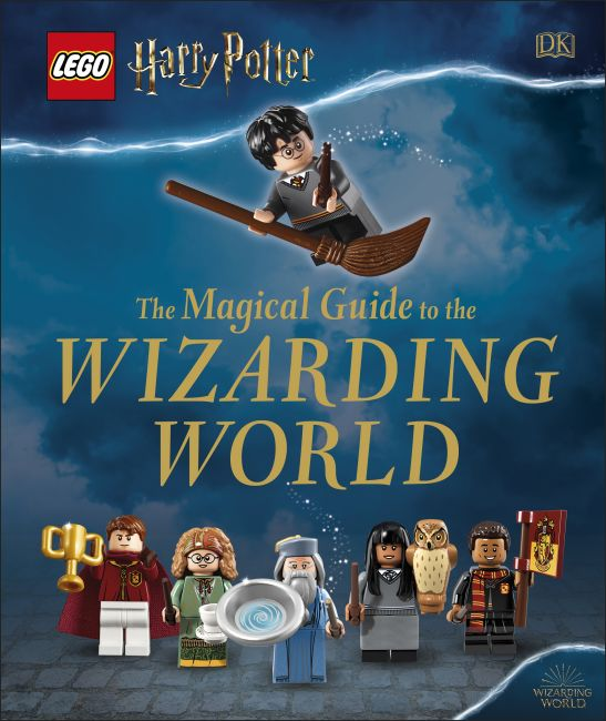 Hardback cover of LEGO Harry Potter The Magical Guide to the Wizarding World