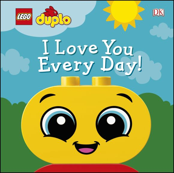 Board book cover of LEGO DUPLO I Love You Every Day!