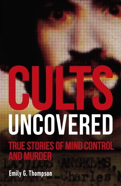 Paperback cover of Cults Uncovered