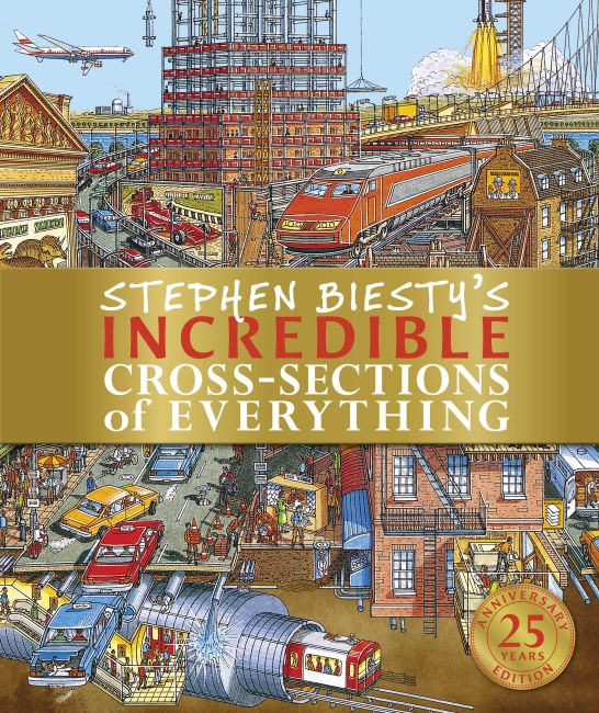 Hardback cover of Stephen Biesty's Incredible Cross-Sections of Everything