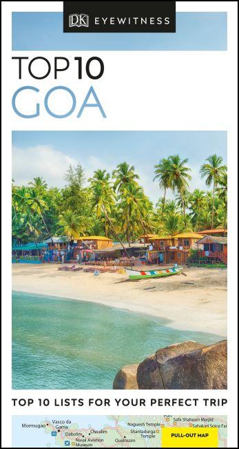 Paperback cover of DK Eyewitness Top 10 Goa