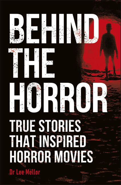 Paperback cover of Behind the Horror