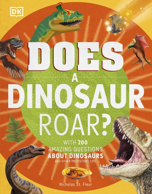 Hardback cover of Does a Dinosaur Roar?