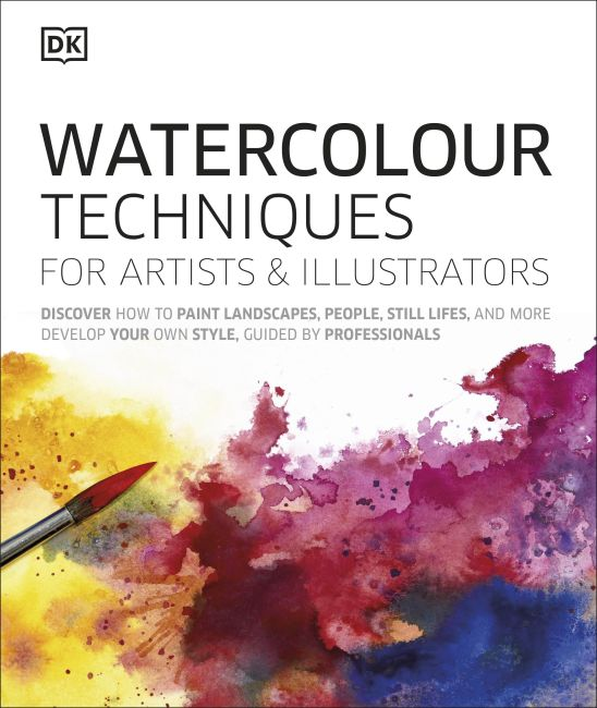 Hardback cover of Watercolour Techniques for Artists and Illustrators
