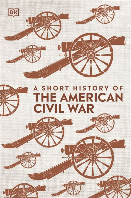 Hardback cover of A Short History of The American Civil War