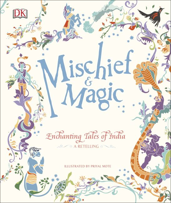 Hardback cover of Mischief & Magic: Enchanting Tales of India