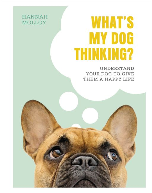 Hardback cover of What's My Dog Thinking?