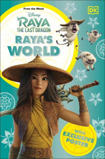 Paperback cover of Disney Raya and the Last Dragon Raya's World