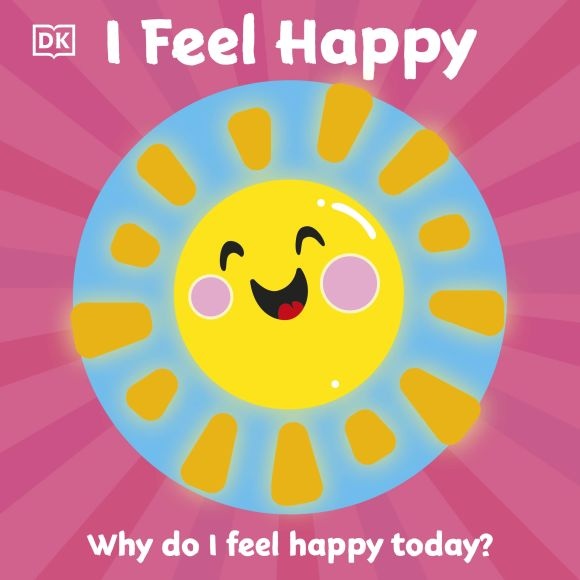 Board book cover of First Emotions: I Feel Happy