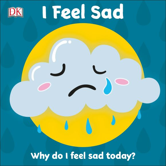 Board book cover of First Emotions: I Feel Sad