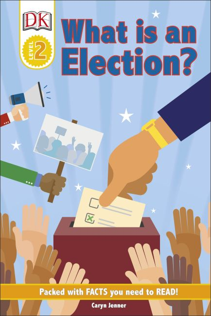 Hardback cover of DK Reader Level 2: What Is An Election?