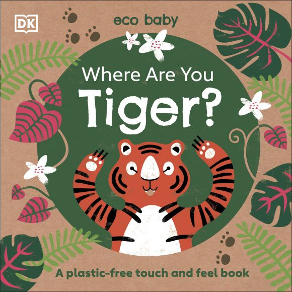 Board book cover of Eco Baby Where Are You Tiger?