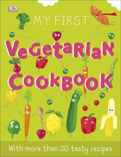 Hardback cover of My First Vegetarian Cookbook