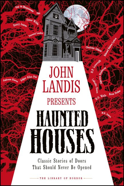 Hardback cover of John Landis Presents The Library of Horror – Haunted Houses