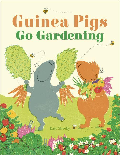 Hardback cover of Guinea Pigs Go Gardening