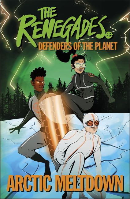 Paperback cover of The Renegades Arctic Meltdown