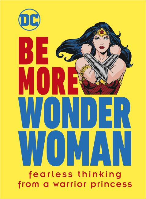 Hardback cover of Be More Wonder Woman