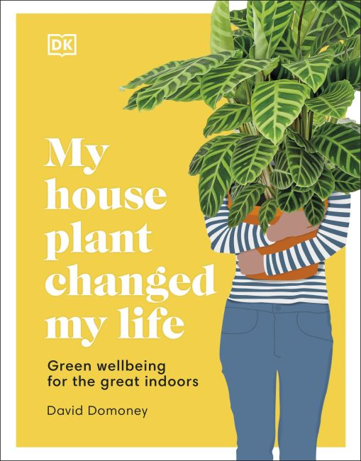 Hardback cover of My House Plant Changed My Life