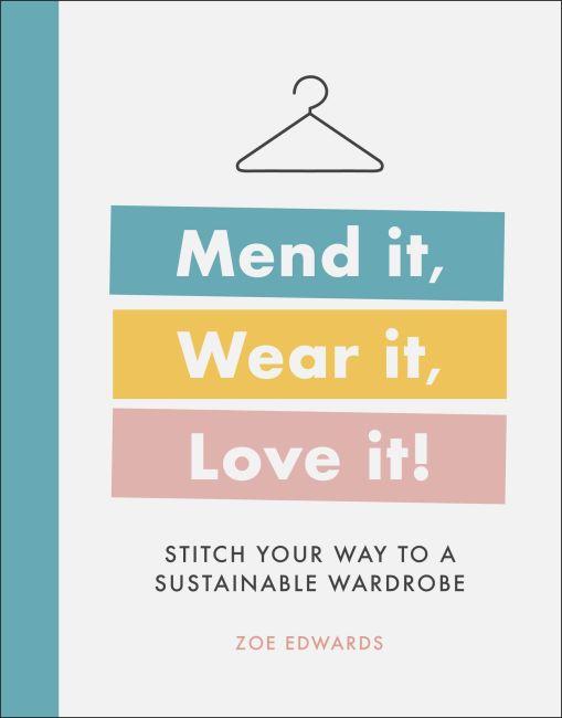 Hardback cover of Mend it, Wear it, Love it!