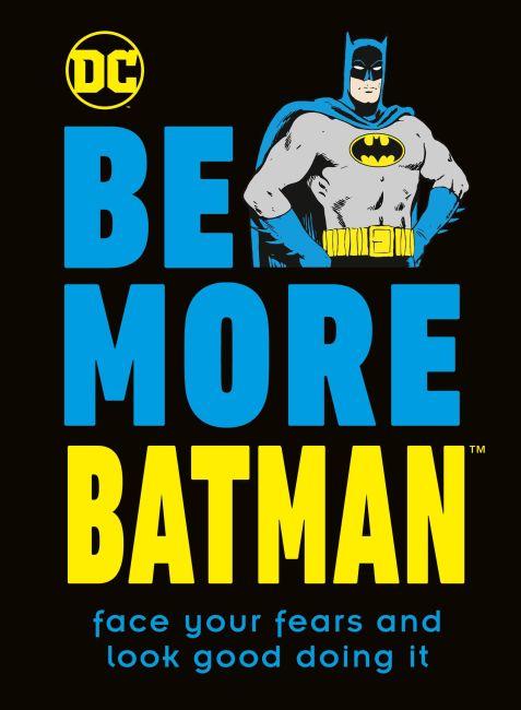 Hardback cover of Be More Batman