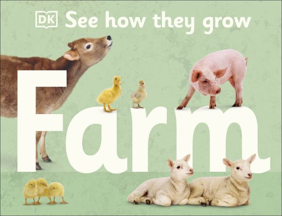 Hardback cover of See How They Grow Farm