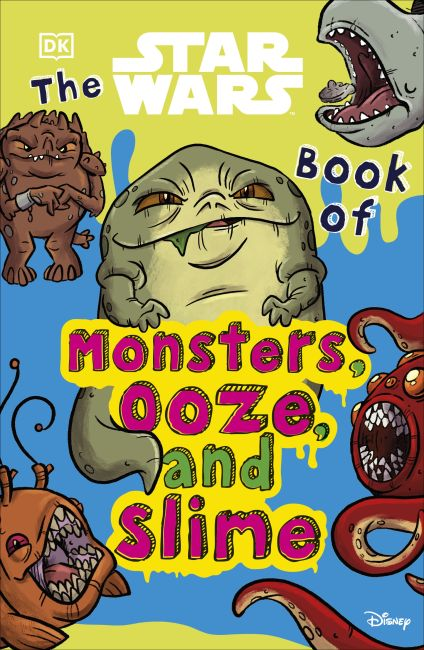 Paperback cover of The Star Wars Book of Monsters, Ooze and Slime