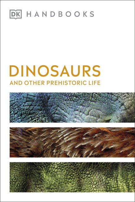 Flexibound cover of Dinosaurs and Other Prehistoric Life