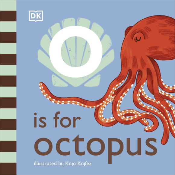 Board book cover of O is for Octopus