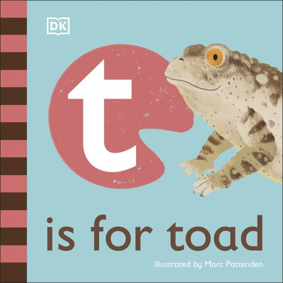 Board book cover of T is for Toad