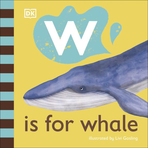 Board book cover of W is for Whale