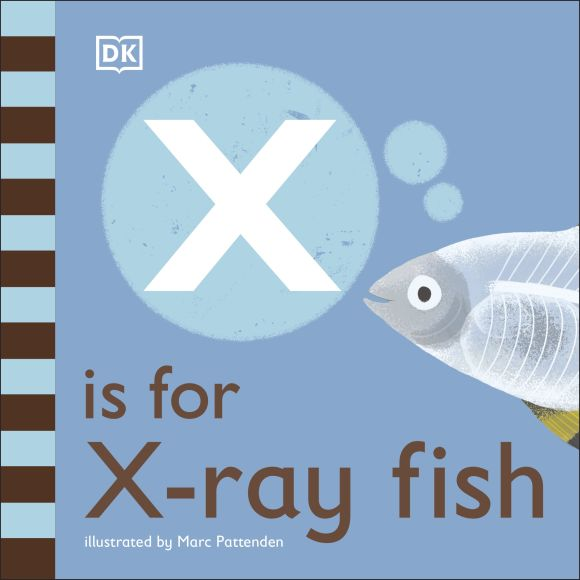 Board book cover of X is for X-Ray Fish