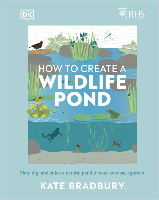 Hardback cover of RHS How to Create a Wildlife Pond
