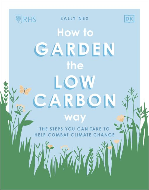 Paperback cover of RHS How to Garden the Low-carbon Way