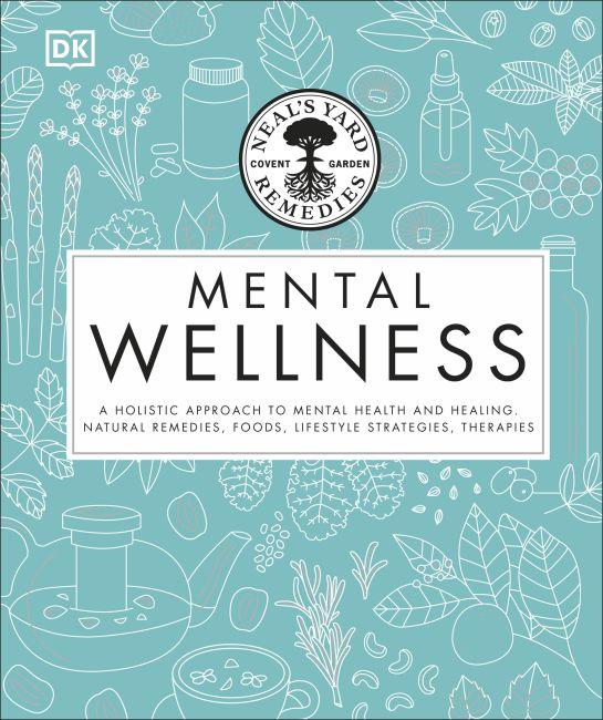 Hardback cover of Neal's Yard Remedies Mental Wellness