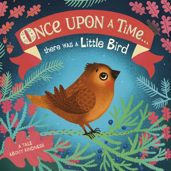 Board book cover of Once Upon A Time...there was a Little Bird