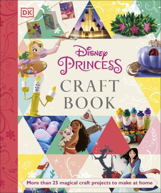 Paperback cover of Disney Princess Craft Book