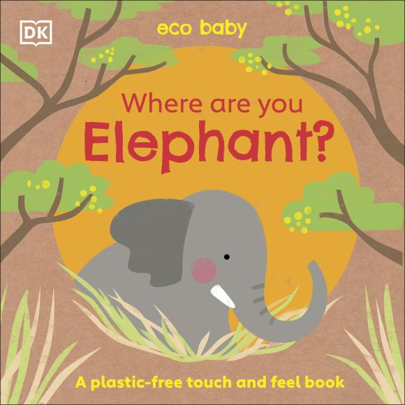 Board book cover of Eco Baby Where Are You Elephant?
