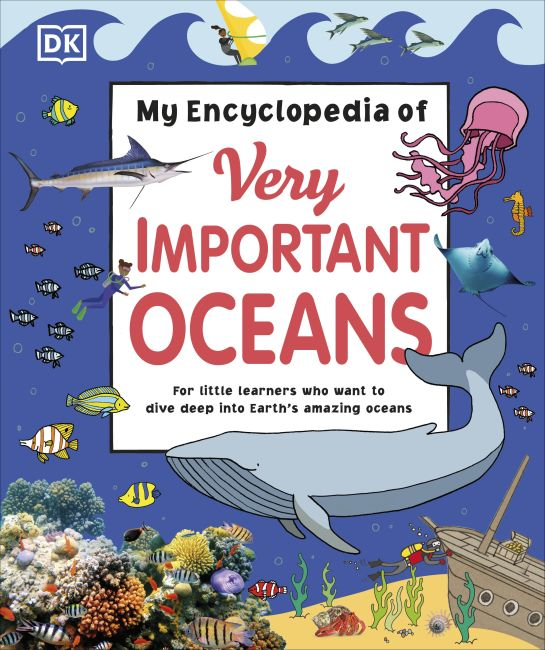 Hardback cover of My Encyclopedia of Very Important Oceans
