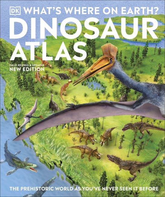 Hardback cover of What's Where on Earth? Dinosaur Atlas