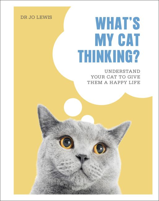Hardback cover of What's My Cat Thinking?