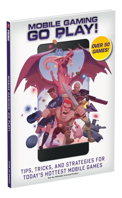 Paperback cover of Mobile Gaming – Tips, Tricks, and Strategies for Today's Hottest Mobile Games