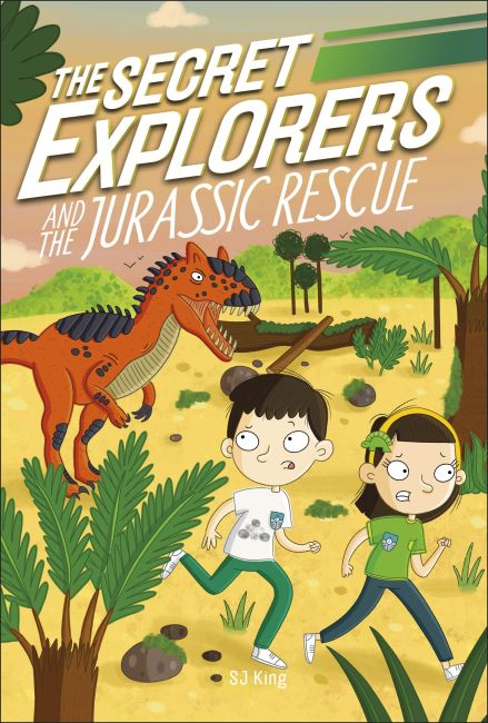 Paperback cover of The Secret Explorers and the Jurassic Rescue