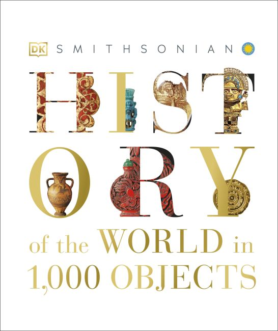 Hardback cover of History of the World in 1000 Objects