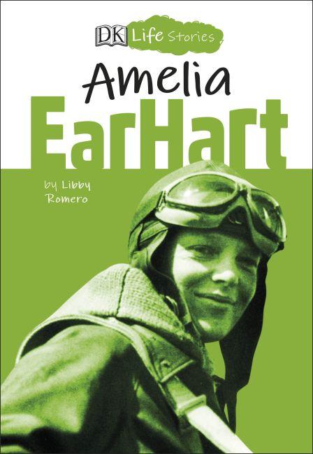 eBook cover of DK Life Stories Amelia Earhart