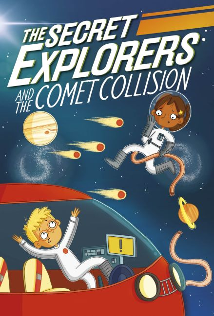 Hardback cover of The Secret Explorers and the Comet Collision