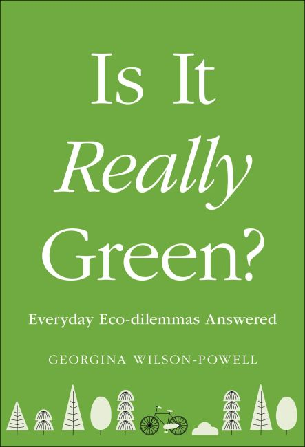Paperback cover of Is It Really Green?