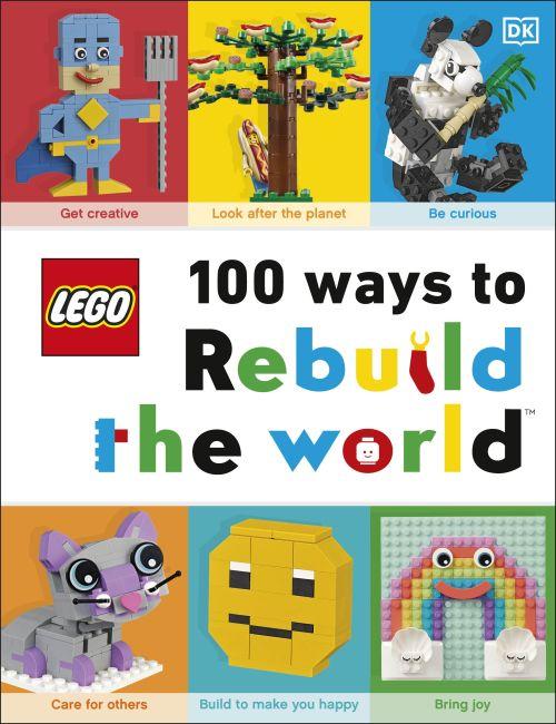 Hardback cover of LEGO 100 Ways to Rebuild the World