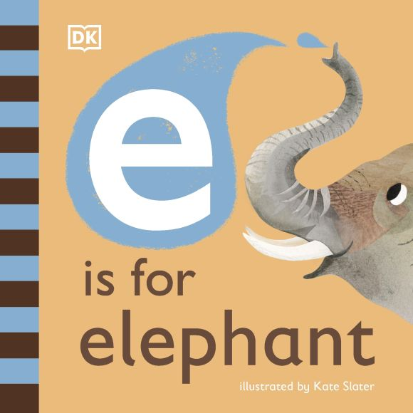 Board book cover of E is for Elephant